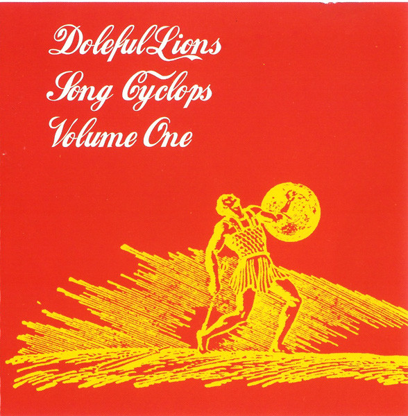 Doleful Lions Song Cyclops Volume One CD