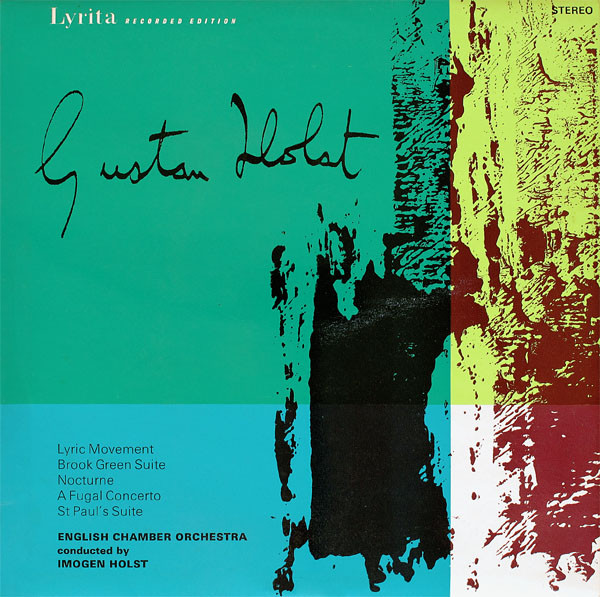 Holst - Imogen Holst Lyric Movement / Brook Green Suite / Nocturne / A Fugal Concerto / St Paul's Suite