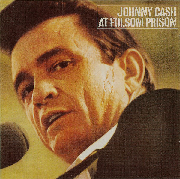 Cash, Johnny At Folsom Prison