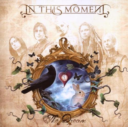 In This Moment The Dream CD