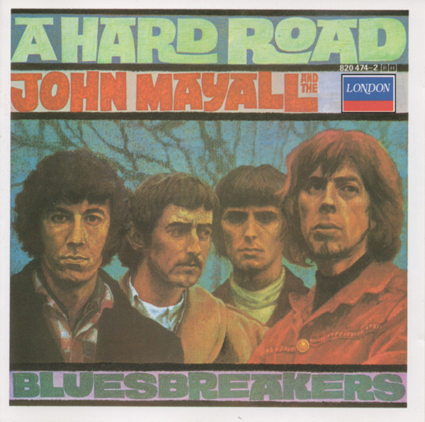 Mayall, John & The Bluesbreakers A Hard Road