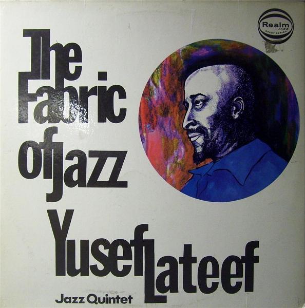 Yusef Lateef Jazz Quintet The Fabric Of Jazz Vinyl