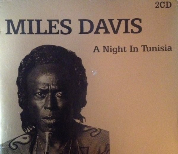 Davis, Miles A Night In Tunisia