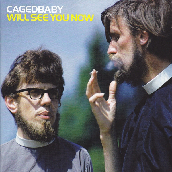 Cagedbaby Will See You Now CD