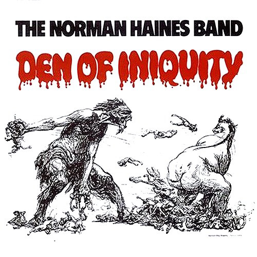 The Norman Haines Band Den Of Iniquity