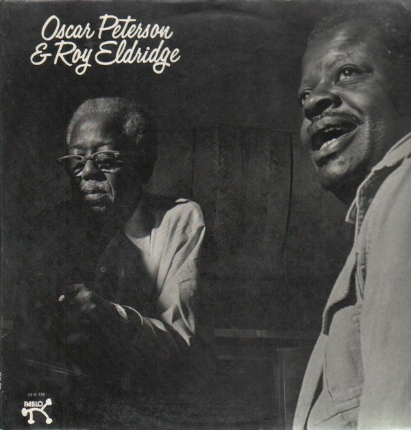 Peterson, Oscar & Roy Eldridge Oscar Peterson & Roy Eldridge
