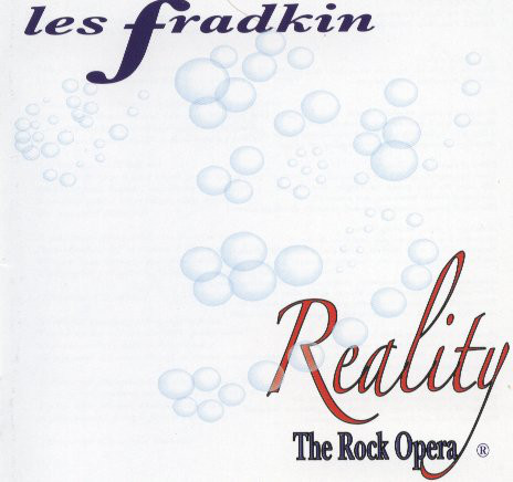 Fradkin, Leslie Reality: The Rock Opera Vinyl