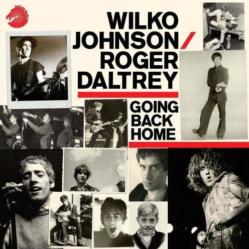 Wilko Johnson/Roger Daltrey Going Back Home