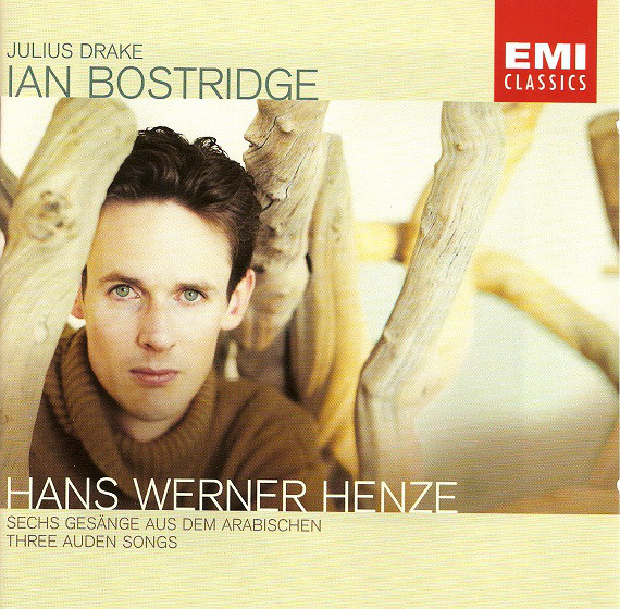 Henze - Ian Bostridge, Julius Drake Sechs Gesänge Aus Dem Arabischen / Three Auden Songs
