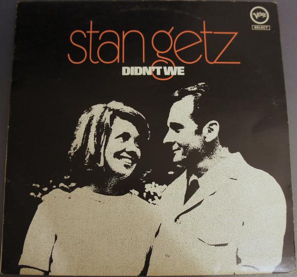 Getz, Stan Didn't We Vinyl