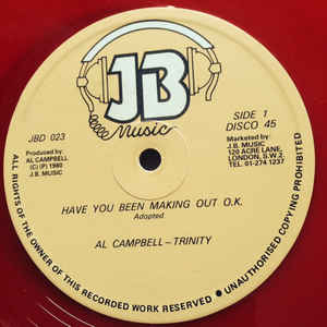 Al Campbell - Trinity Have You Been Making Out O.K. Vinyl