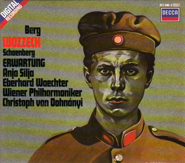 Berg/Schoenberg - Anja Silja, Eberhard Wächter, Wiener Philharmoniker, Christoph von Dohnányi Wozzeck / Erwartung CD