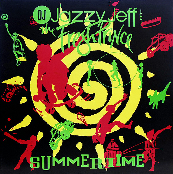 Jazzy Jeff & The Fresh Prince Summertime