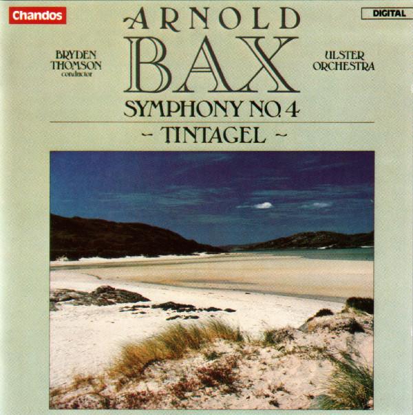 Bax - Bryden Thomson, Ulster Orchestra Symphony No. 4 / Tintagel Vinyl