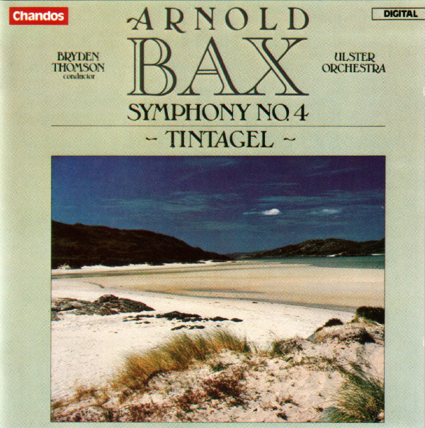 Bax - Bryden Thomson, Ulster Orchestra Symphony No. 4 / Tintagel CD