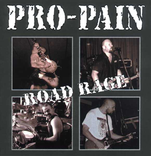 Pro-Pain Road Rage