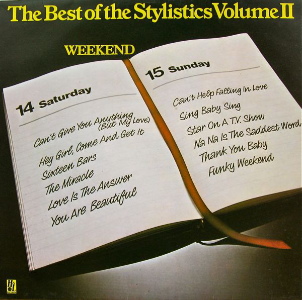 Stylistics (The) The Best Of The Stylistics Volume II - Weekend