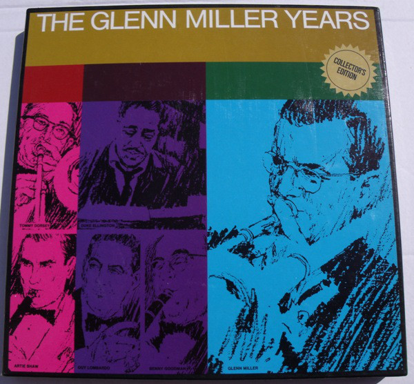 Miller, Glenn The Glenn Miller Years