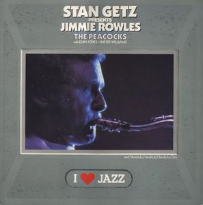 Getz, Stan Presents Jimmie Rowles/The Peacocks