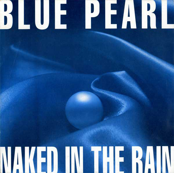 Blue Pearl Naked In The Rain