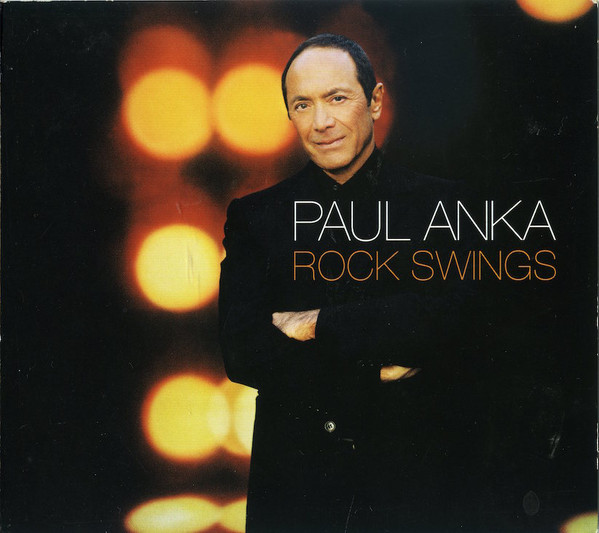 Anka, Paul Rock Swings CD