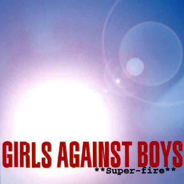 Girls Against Boys Super-fire Vinyl