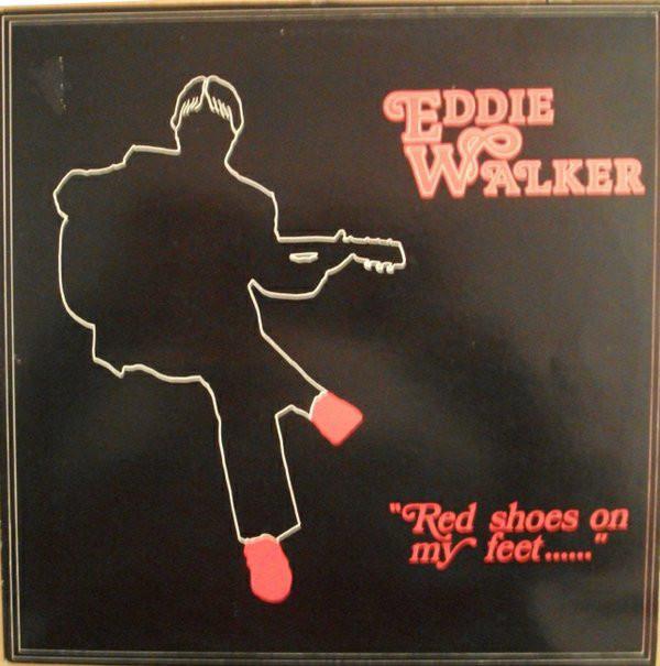 Eddie Walker Red Shoes On My Feet Vinyl