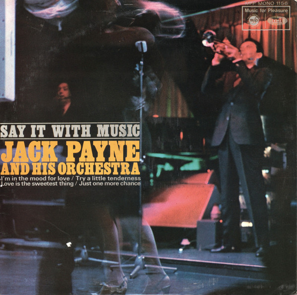 Jack Payne And His Orchestra Say It With Music  Vinyl