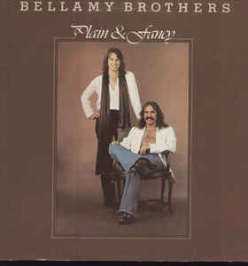 Bellamy Brothers Plain & Fancy
