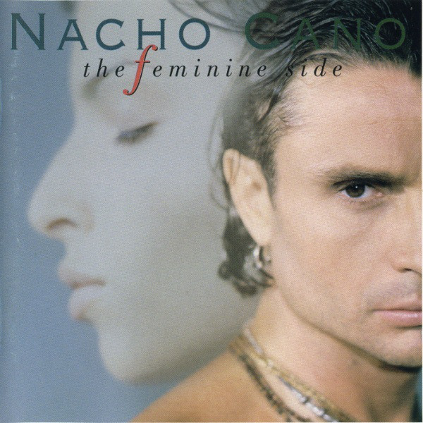 Cano, Nacho The Feminine Side CD