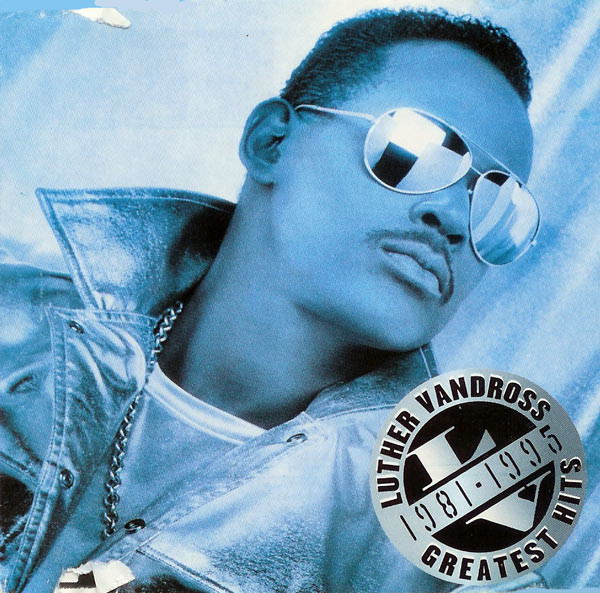 Vandross, Luther Greatest Hits 1981 - 1995
