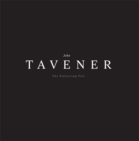 Tavener, John The Protecting Veil