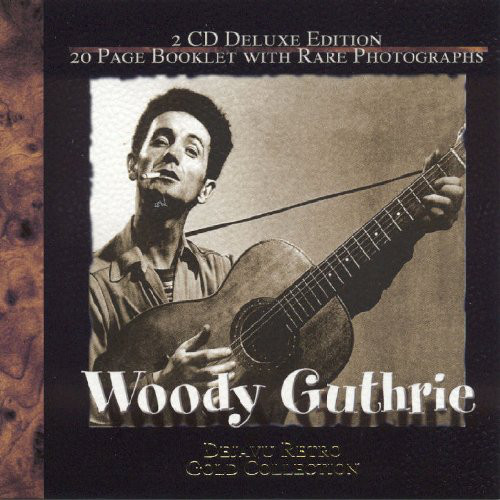 Guthrie, Woody Dejavu Retro Gold Collection