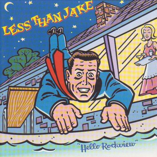 Less Than Jake Hello Rockview