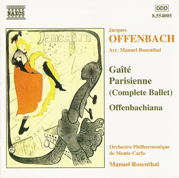 Offenbach - Orchestre Philharmonique De Monte-Carlo, Manuel Rosenthal Gaîté Parisienne - Offenbachiana