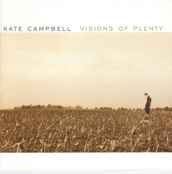 Campbell, Kate Visions Of Plenty CD