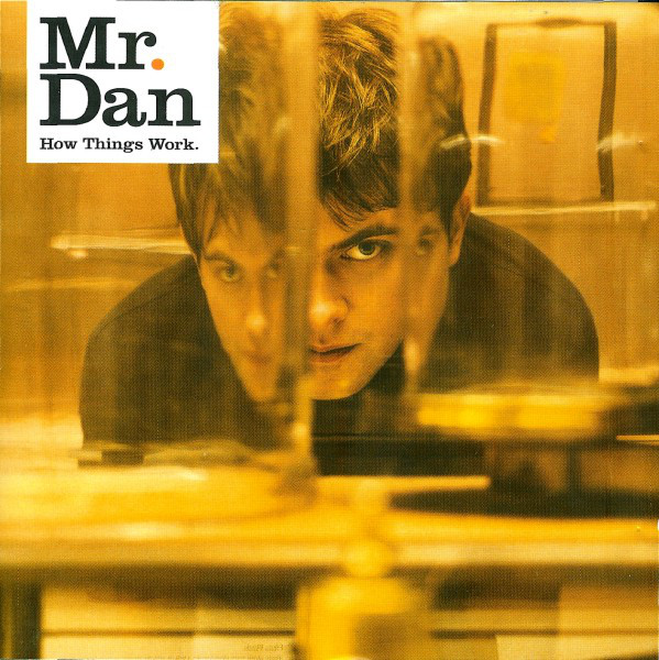 Mr. Dan How Things Work