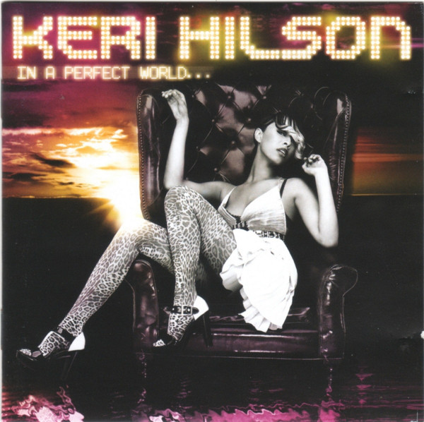 Hilson, Keri In A Perfect World