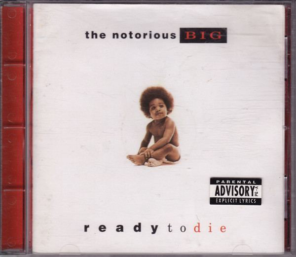 Notorious BIG (The) Ready To Die