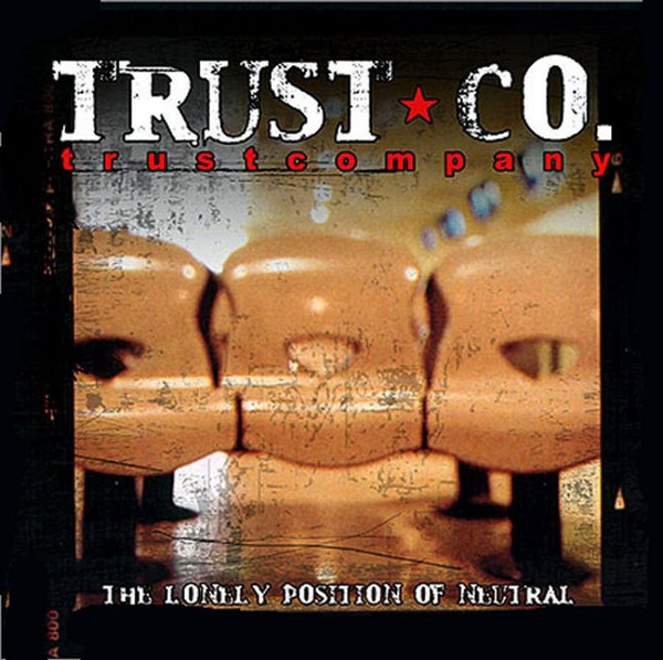 Trust Company The Lonely Position Of Neutral