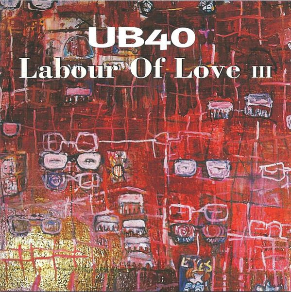 UB40 Labour Of Love  III (Three)