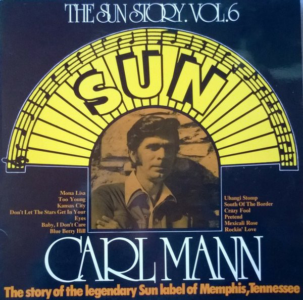 Mann, Carl The Sun Story Vol.6 Vinyl