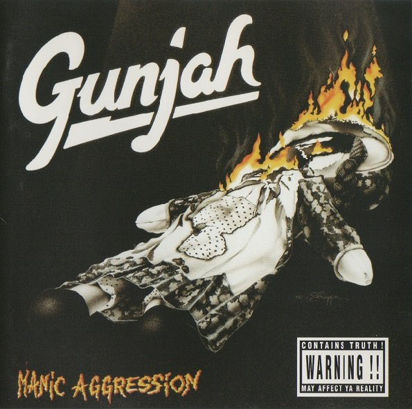 Gunjah Manic Aggression