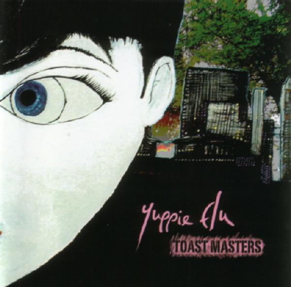 Yuppie Flu Toast Masters CD