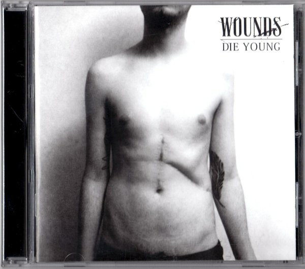 Wounds Die Young CD