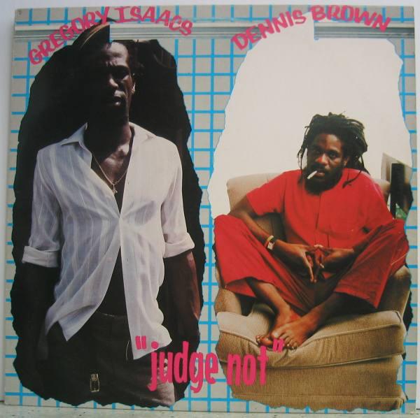 Dennis Brown / Gregory Isaacs Judge Not Vinyl
