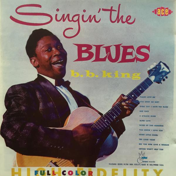 King, B.B. Singin' The Blues