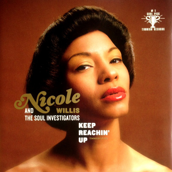 Nicole Willis And The Soul Investigators Keep Reachin' Up Vinyl