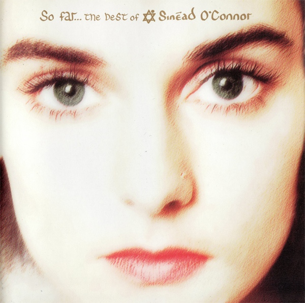 O'Connor, Sinead So Far... The Best Of