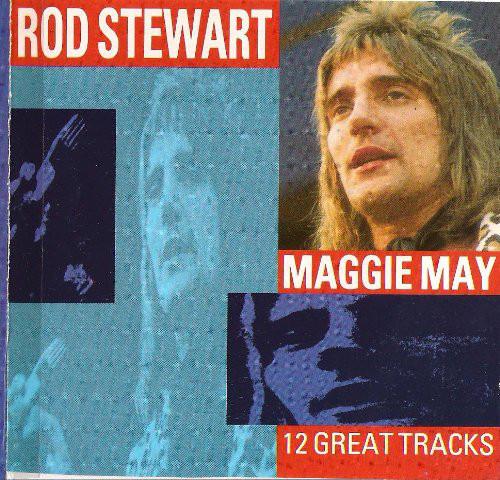 Stewart, Rod Maggie May
